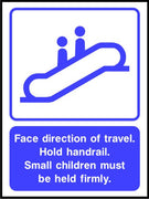 Face direction of travel Hold handrail sign