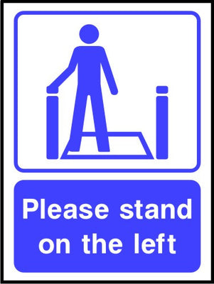 Please stand on the left escalator sign