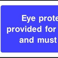 Eye protection is provided for your safety and must be worn safety sign