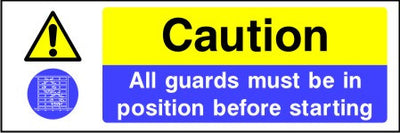 Caution All guards must be in position before starting sign