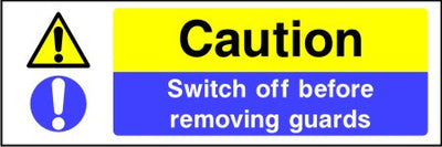 Caution Switch off before removing guards sign