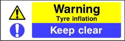 Warning Tyre inflation Keep clear sign