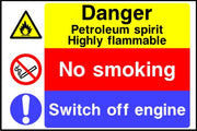 Danger Petroleum Spirit  No smoking Switch off engine sign