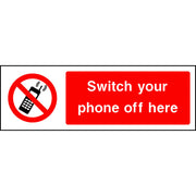 Switch your phone off here sign