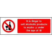 It is illegal to sell alcoholic products to anyone under the age of 18 sign