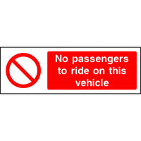 No passengers to ride on this vehicle safety sign