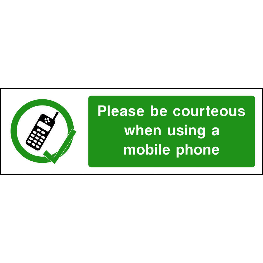 Please be courteous when using a mobile phone sign