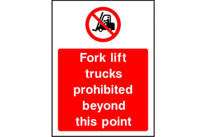 Fork lift trucks prohibited beyond this point safety sign