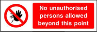 No Unauthorised Personnel Beyond This Point sign