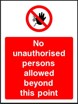 No Unauthorised Personnel Beyond This Point safety sign