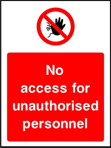 No Access for Unauthorised Personnel safety sign