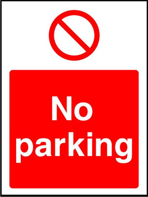 No Parking prohibition safety sign