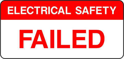 Electrical Safety Failed Labels