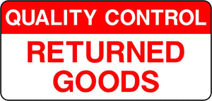 Quality Control Returned Goods Labels
