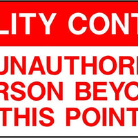 No Unauthorised Persons Beyond This Point Labels