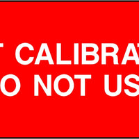 Not Calibrated Do Not Use Labels