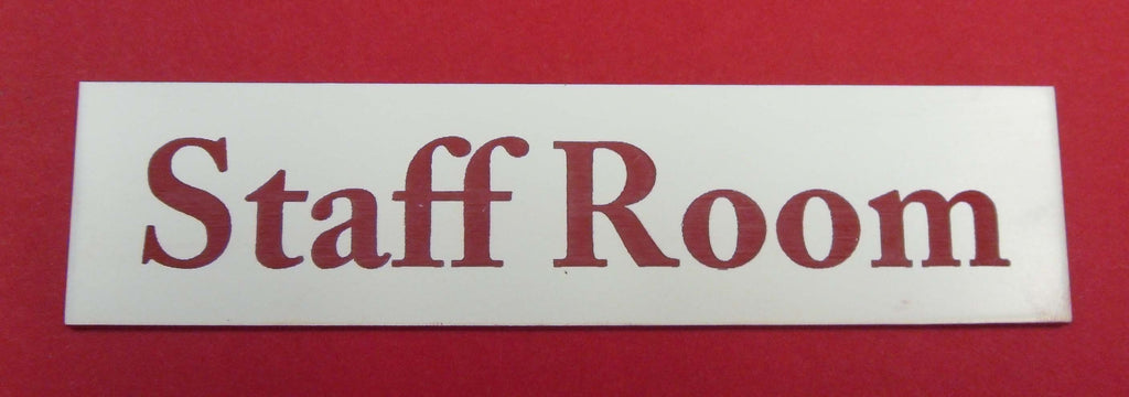 Engraved Acrylic Laminate Staff Room Door Sign