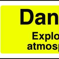 Danger Explosive Atmosphere EX Sign