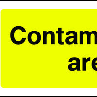 Contamination Area sign