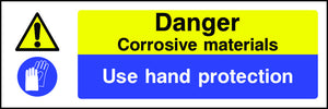Danger Corrosive Materials Use Hand Protection Sign