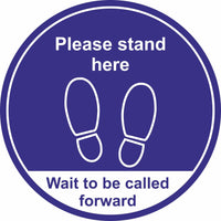blue wait here to be called foward floor sign