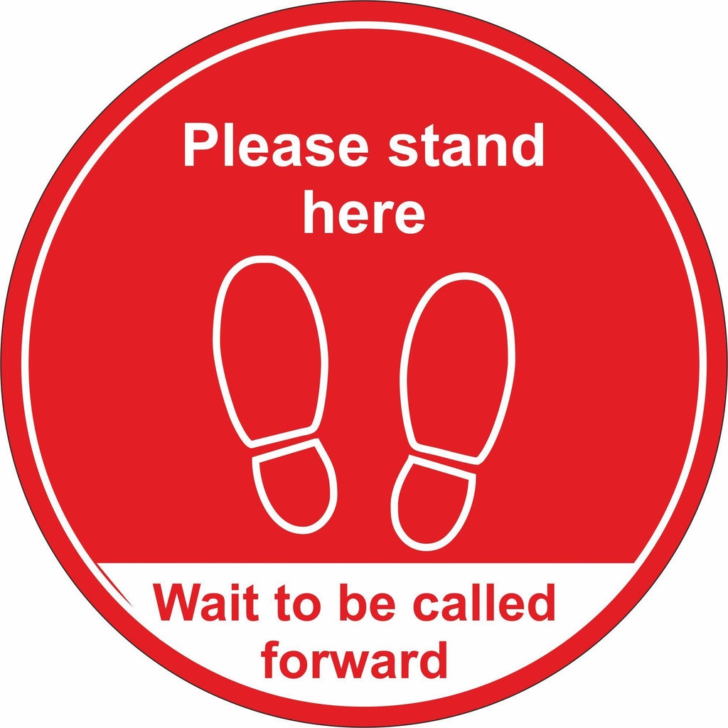 red wait here to be called foward floor sign