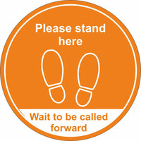orange wait here to be called foward floor sign