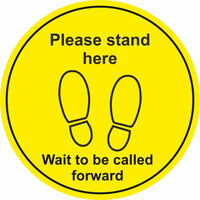 yellow wait here to be called foward floor sign