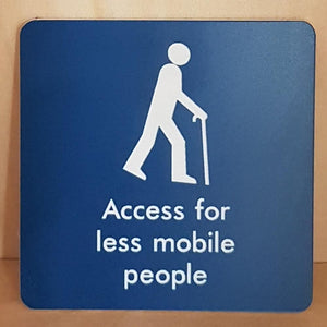 Engraved access for less mobile people sign