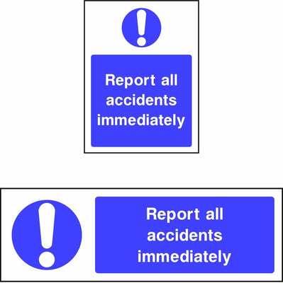Report all accidents immediately safety sign