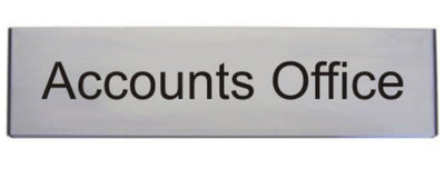 Engraved Aluminium Accounts Office Door sign