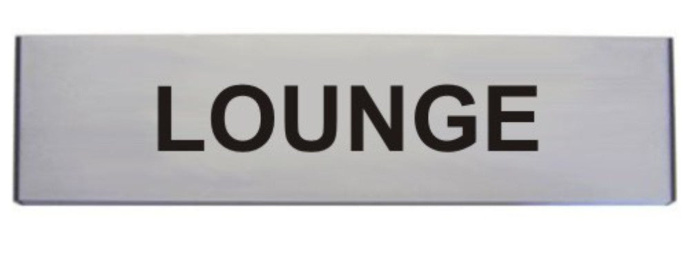 Engraved Aluminium Lounge Door Sign