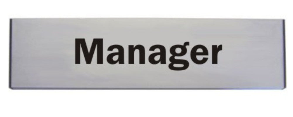 Engraved Aluminium Manager Door Sign