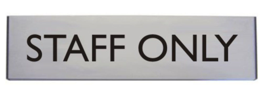 Engraved Aluminium Staff Only Door Sign