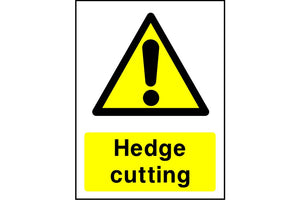 Hedge Cutting caution sign
