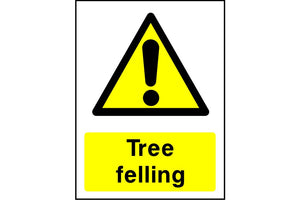 Tree felling caution sign