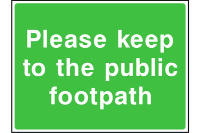 Please keep to the public footpath sign