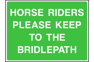 Horse Riders Please Keep to the Bridlepath sign