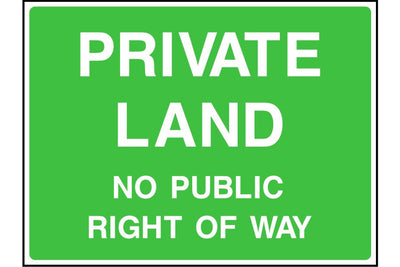 Private Land No public right of way sign