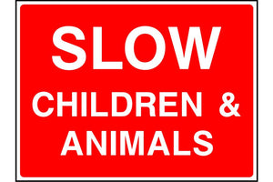 Slow Children & Animals sign