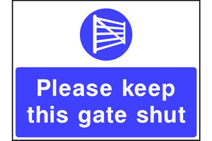 Please keep this gate shut sign
