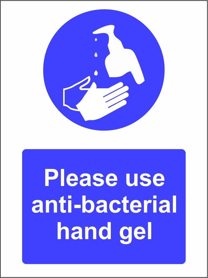 Use anti-bacterial hand gel safety sign