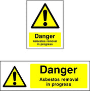 Danger Asbestos Removal in Progress sign