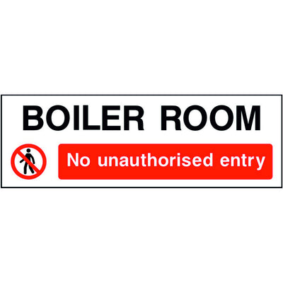 Boiler Room No unauthorised entry sign