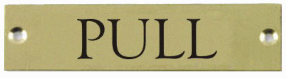 Engraved Brass Pull Door Sign