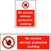 No Access Without Protective Clothing sign