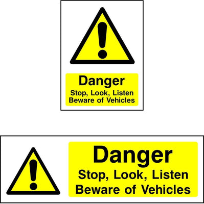 Danger Stop Look Listen, Beware Of Vehicles sign