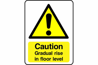 Caution Gradual rise in floor level sign