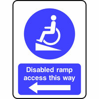 Disabled ramp access this way (arrow left) sign