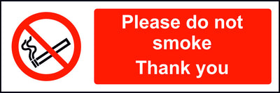 Please do not smoke Thank you sign